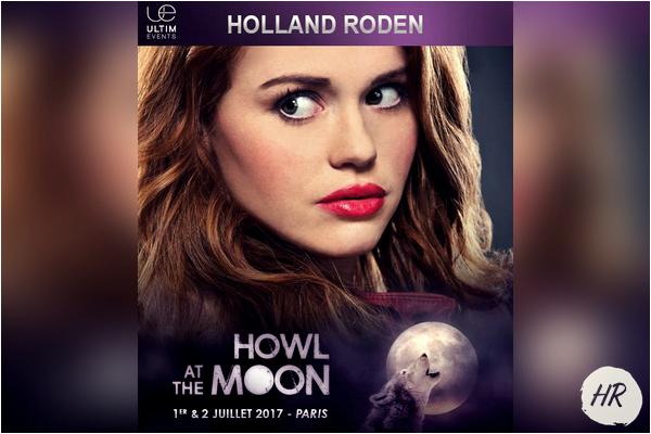 Events - Holland sera présente à la convention ''Howl At The Moon'' à Paris le 1&2 juillet 2017.
