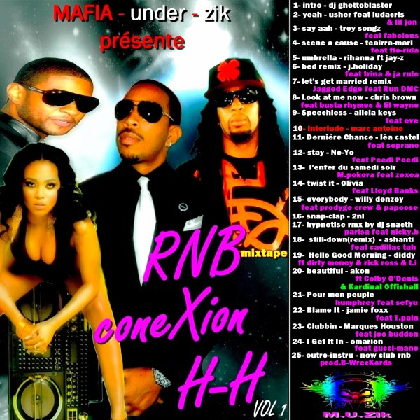 mixtape - rnb coneXion H-H vol 1 by MAFIA.UNDER.ZIK
