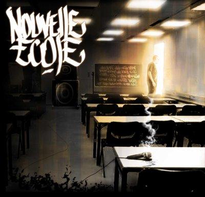 Nouvelle Ecole / Nouvelle Ecole / N'OR / Prod by Moostik (2011)