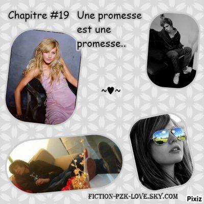 Chapitre #19 Une promesse est une promesse...