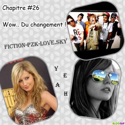 Chapitre #26 Wow.. Du changement !