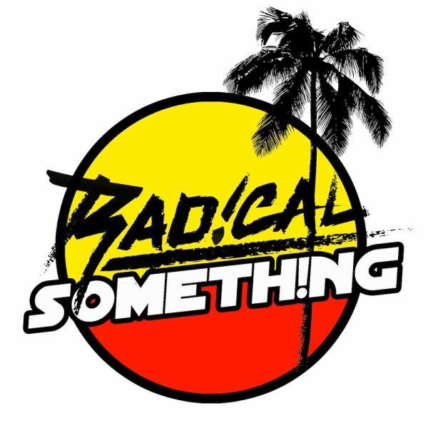 ▲▼ Radical Something ▲▼