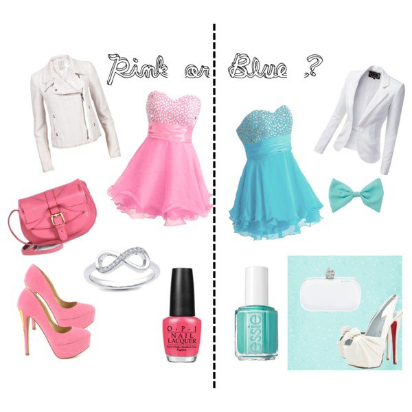 Pink or Blue ?