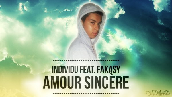 """Amour Sincère "" ft.Fakasy !! Samedi 16 Novembre 2013"