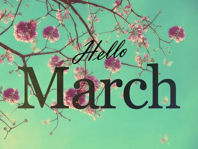 Hello March ! ♥