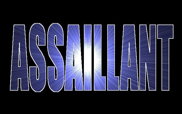ASSAILLANT