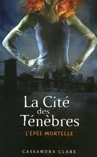 La Cité des Ténèbres Tome 2 :: L'Épée Mortelle
