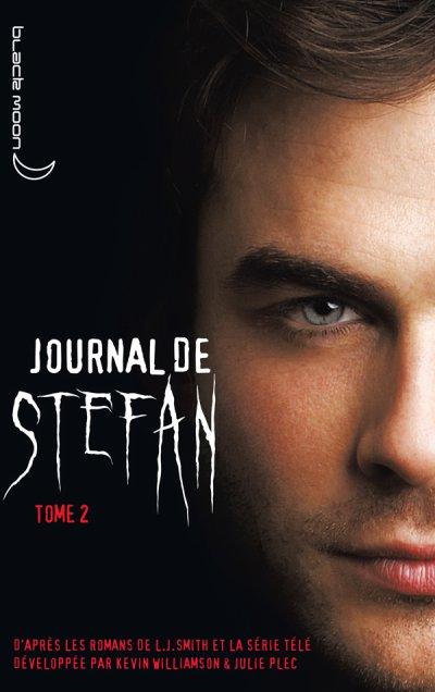 Journal de Stefan Tome 2 ::: La soif de sang