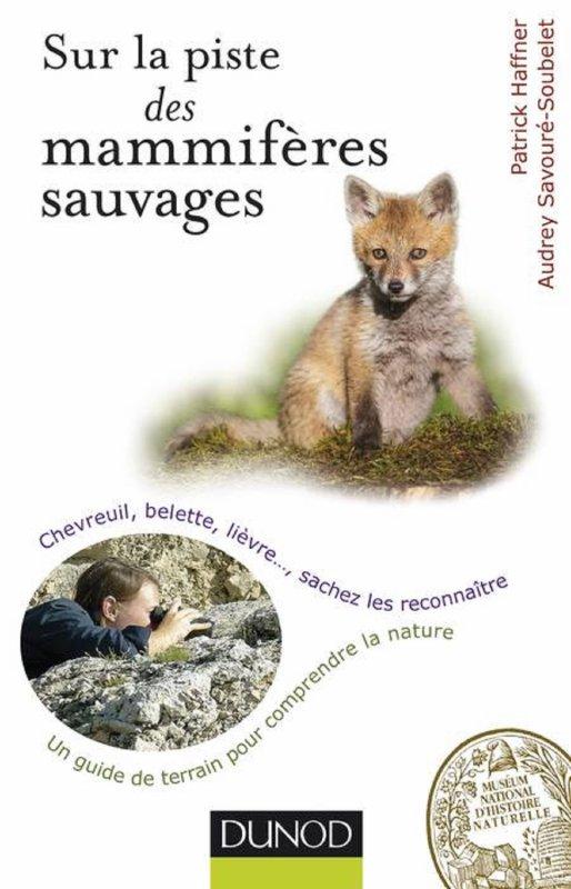 Livre : sur la piste des mammifères sauvages et des araignées de nos forêts