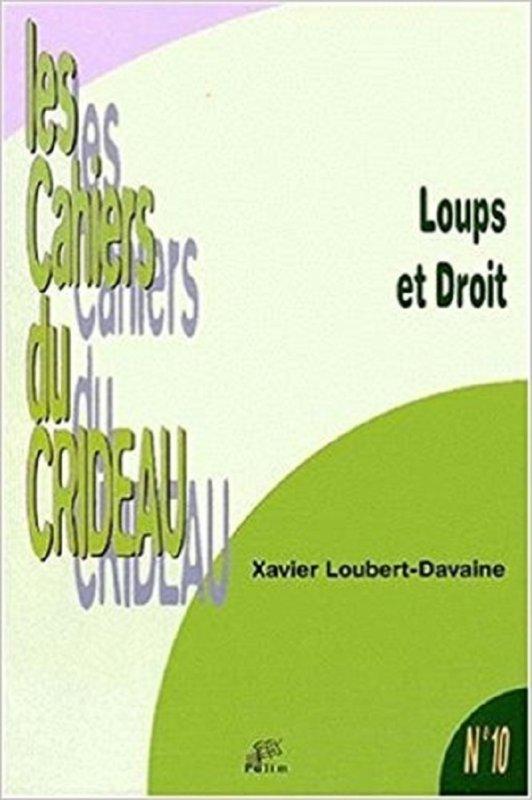 Loups et droit  Xavier Loubert-Davaine