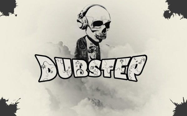 Dubstep my life