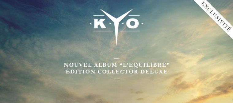 KYO : Précommende de L'équilibre en Edition Collector Deluxe