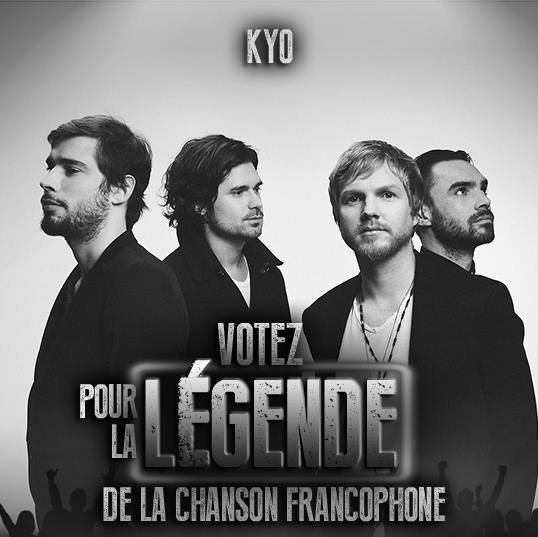 Info : Kyo nommés à la légende de la Chanson Francophone