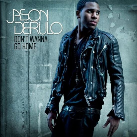 dont wanna go home jason derulo (2011)