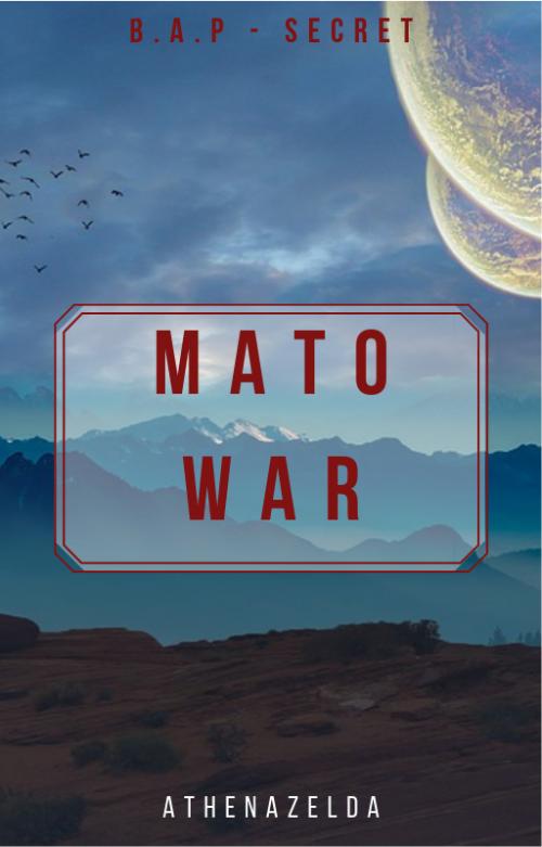 Mato War (fanfic B.A.P) part3