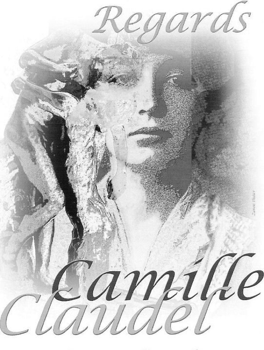 A CAMILLE CLAUDEL