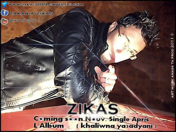 Zikas Goming Soon Single Aprés  L'lbum