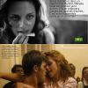 Magasine français.  Un magasine français a prit l'initiative pour la promo de Cannes, de faire apparaître des stills d'OTR. Oui, Kristen Stewart est en compétition au Festival de Cannes face à son petit ami Robert Pattinson. Okaay hein!
