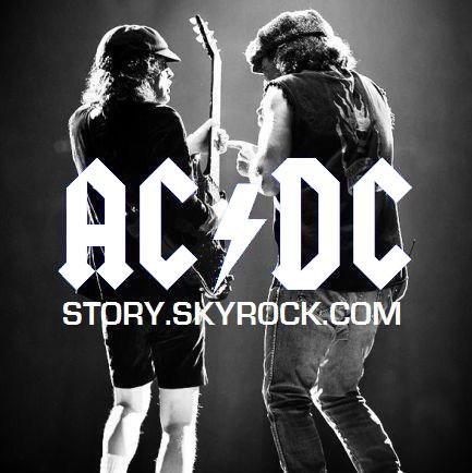 If You Want AC/DC, You've Got It - LA référence AC/DC sur Skyrock ϟ