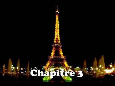 Chapitre 3 : Paris nous voici, nous voilà !