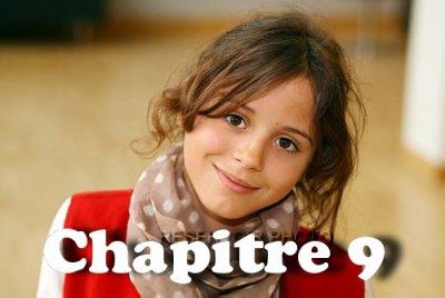 Chapitre 9 : Juliette c'est ma fille…
