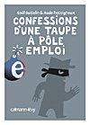 confessions d'une taupe a pole emploi