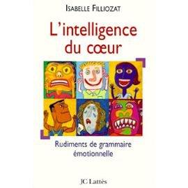 L'intelligence du coeur de Isabelle Filliozat