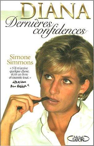 DIANA Dernières Confidences - Simone SIMMONS