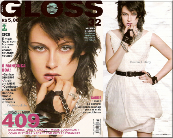 30 Avril  2010: Kristen fait la couverture du magazine Gloss (version Brésilienne).