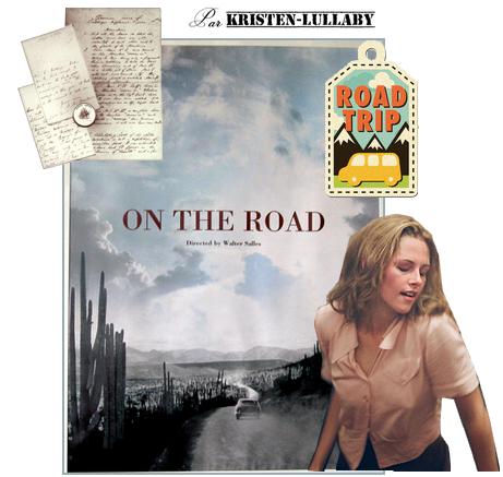 Première affiche d'On the Road, finalement ce n'est pas un fake elle a bien été présentée à Cannes mais ne devait pas être vue du public.