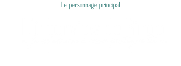 Le personnage principal, Interview