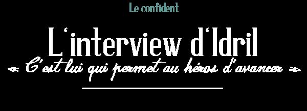 Le confident, Interview