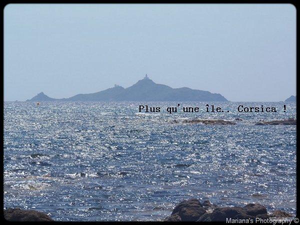 La Corse, souvent conquise, jamais soumise !
