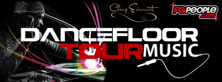 DANCEFLOOR MUSIC TOUR (FG PEOPLE)