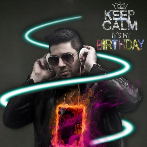 KEEP CALM IT'S MY BIRTHDAY !!