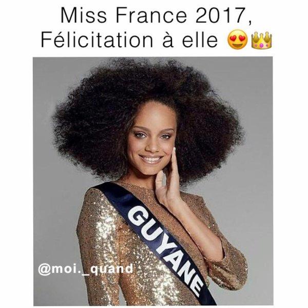 Guyane: Miss France 2017 ^^ !