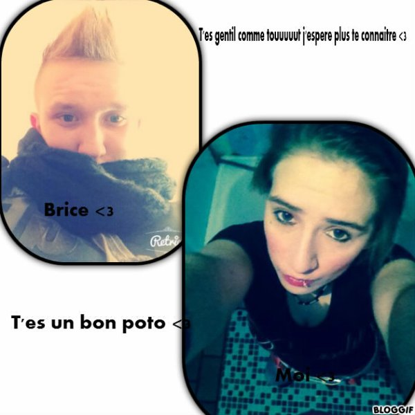 Brice & moiii