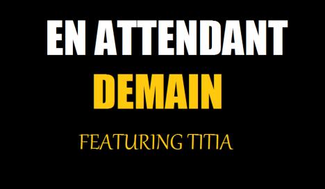 LEADER / Exclu ... en attendant demain Feat. titia extrait du street (2011)