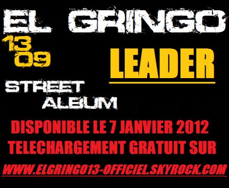 PRÉVUS POUR LE 7 JANVIER 2012 STREET ALBUM N°2 LEADER