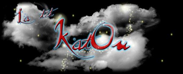 La tiit' KatOu