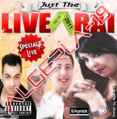 EXCLUSIVITE DZ ■ RAI - LIVE 2011 ■ 100% LIVE