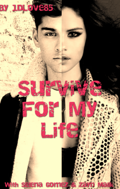 Survive For My Life