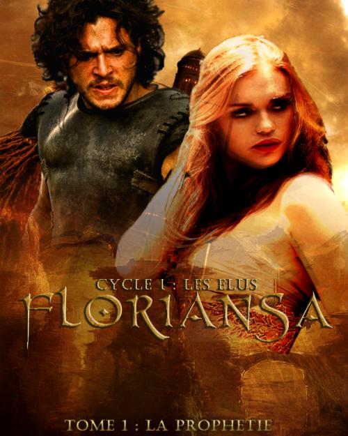 Floriansa ~ Cycle un Les élus ~ Tome un La prophétie