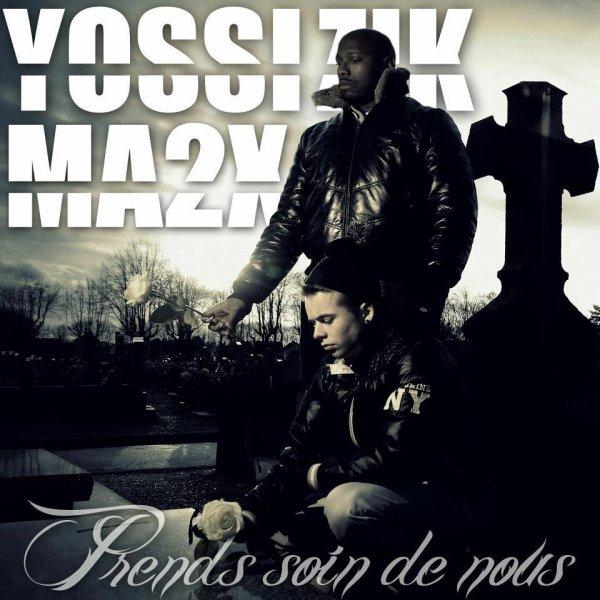 Ma2x Ft Yossi Zik - Prends soin de nous  (2013)