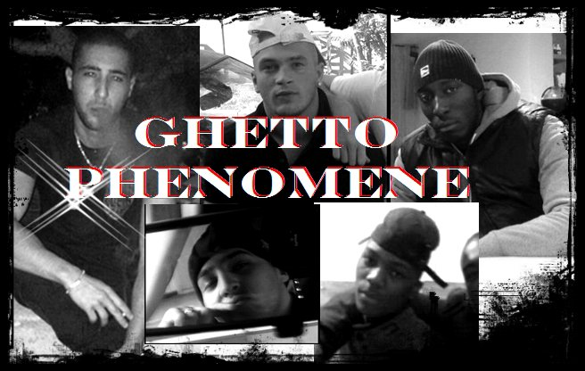 GHETTO PHENOMENE
