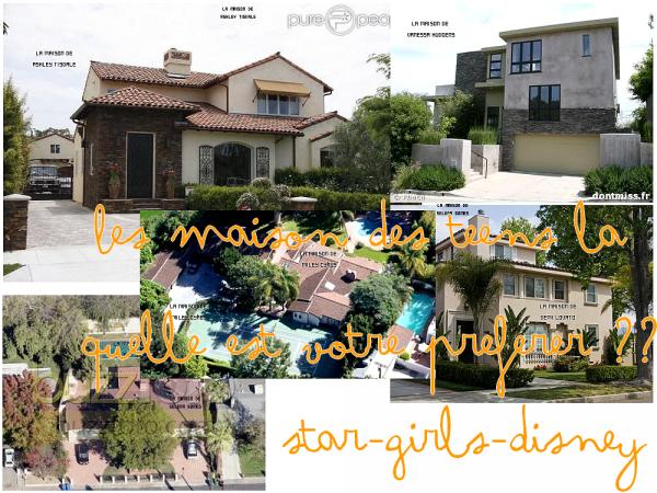Les Maison des teens laquelle est votre preferer ?? (: