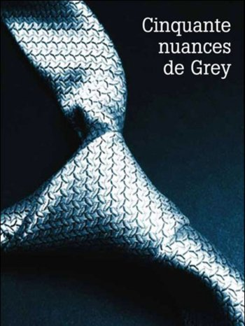 Cinquante Nuances de Grey - E.L James