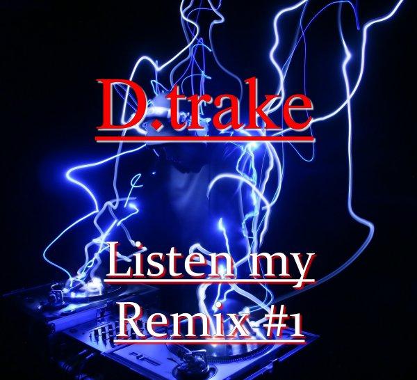 Listen my remix #1 (2014)