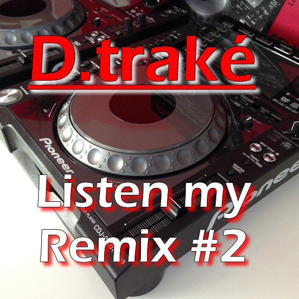 Listen my remix #2 (2014)