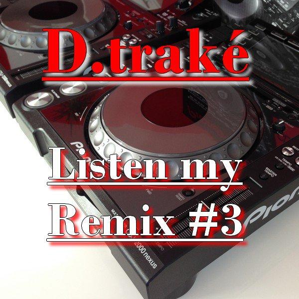 Listen my remix #3 (2014)
